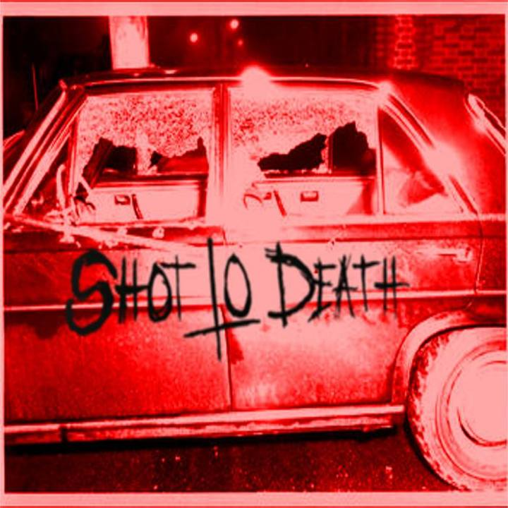 Shot To Death Tour Dates