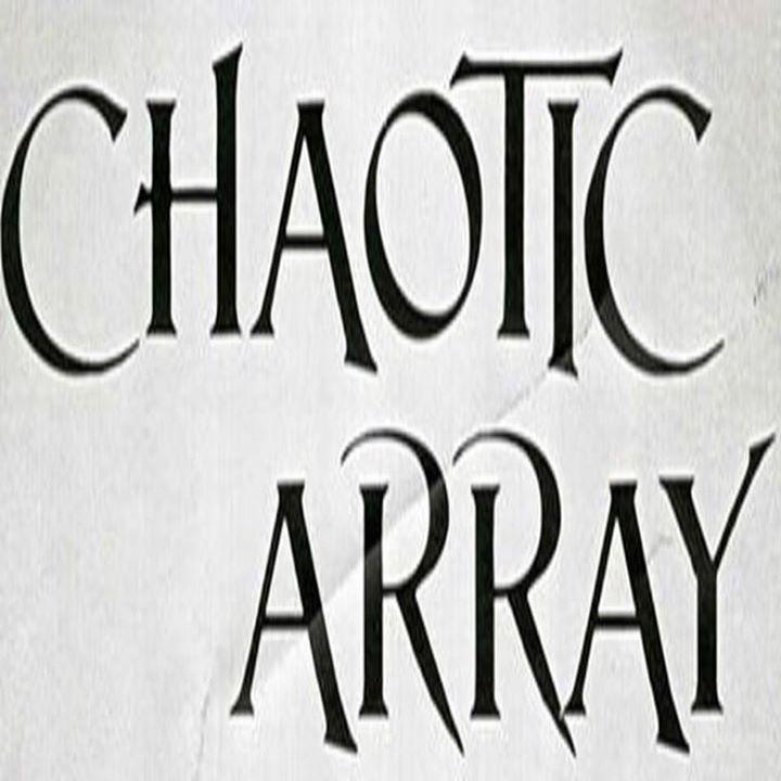 Chaotic Array Tour Dates