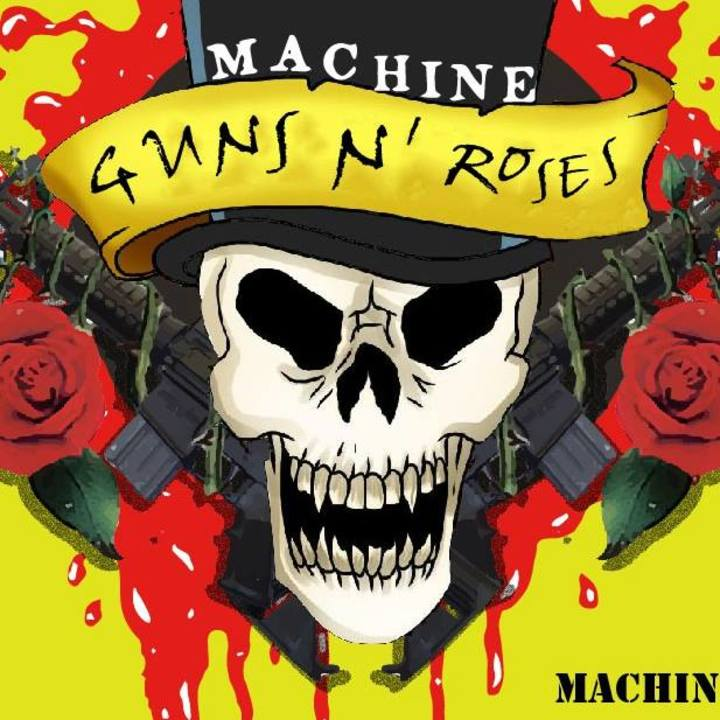Machine Guns N Roses - The Authentic Guns N' Roses Tribute Tour Dates