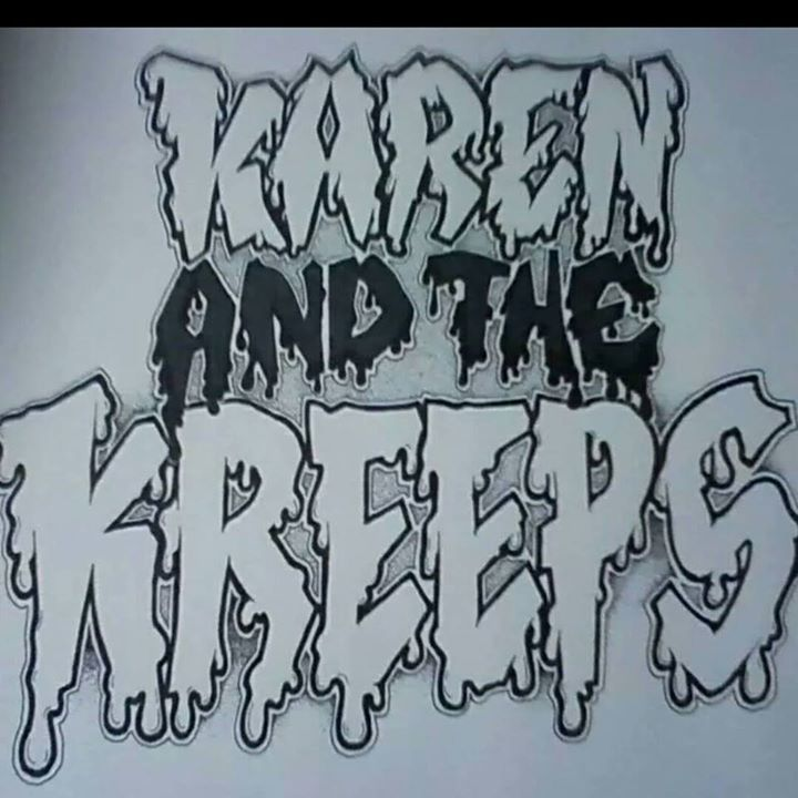 Karen and the Kreeps Tour Dates