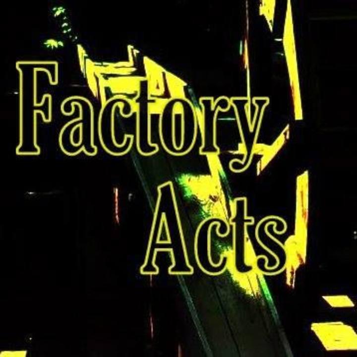 Factory Acts Tour Dates