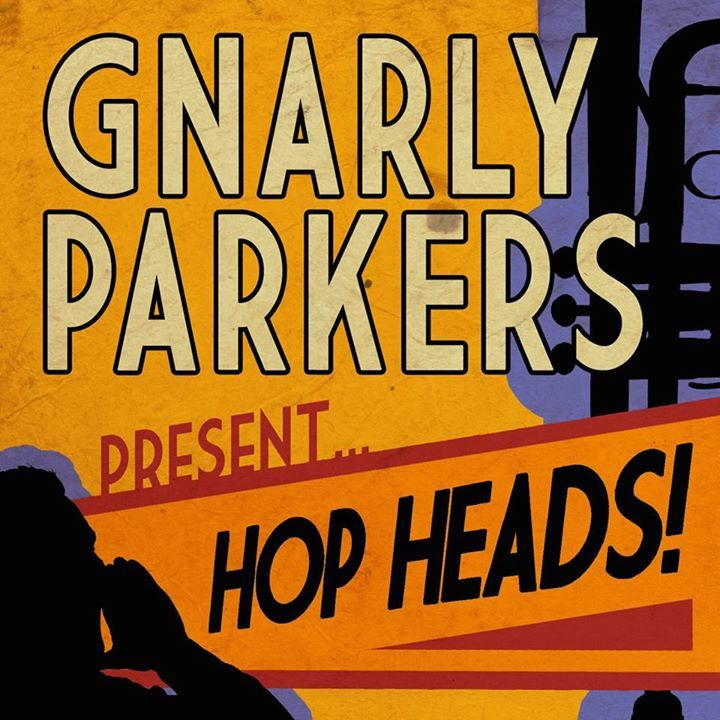 Gnarly Parkers Tour Dates
