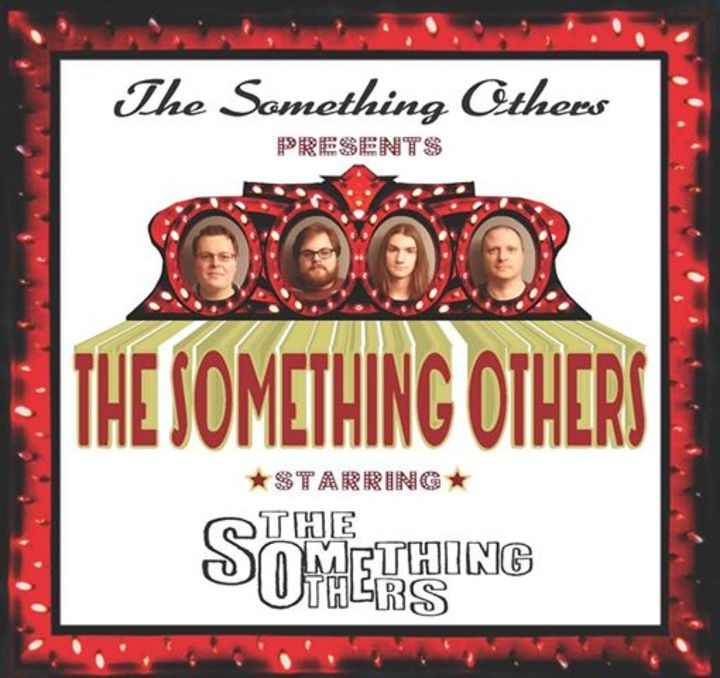 The Something Others Tour Dates