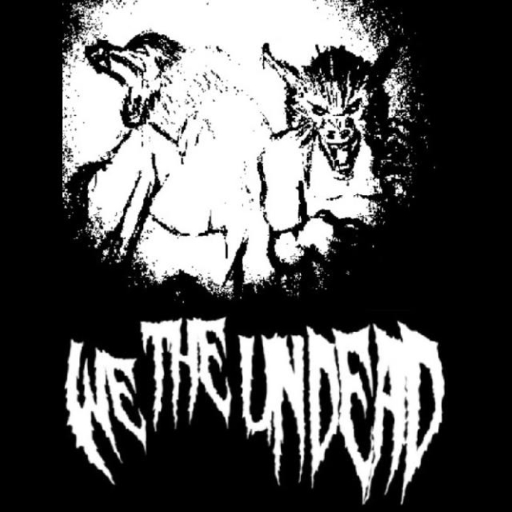 We The Undead Tour Dates