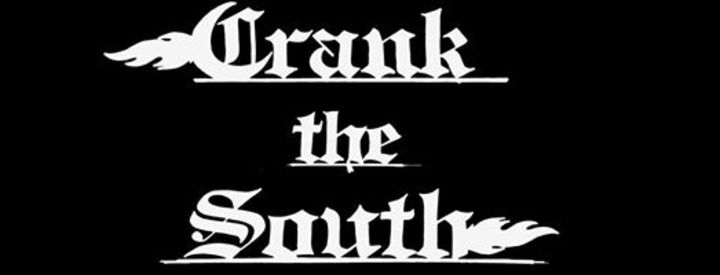 Crank The South Tour Dates