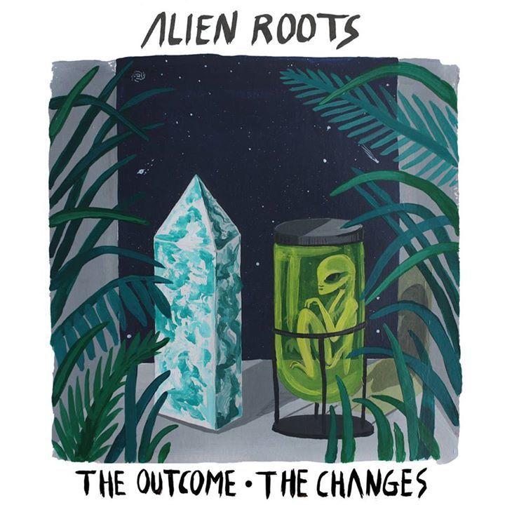 Alien Roots Tour Dates