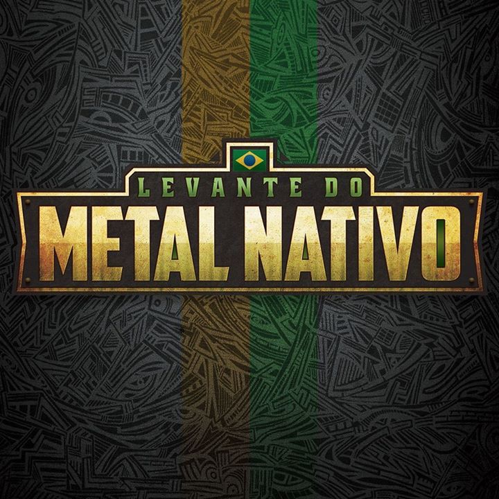 Levante do Metal Nativo Tour Dates