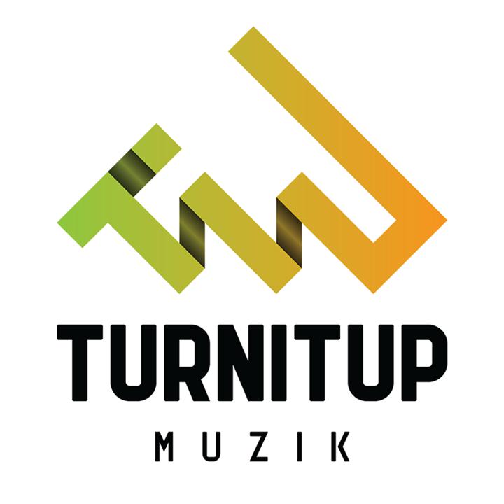 TurnItUp Muzik Tour Dates
