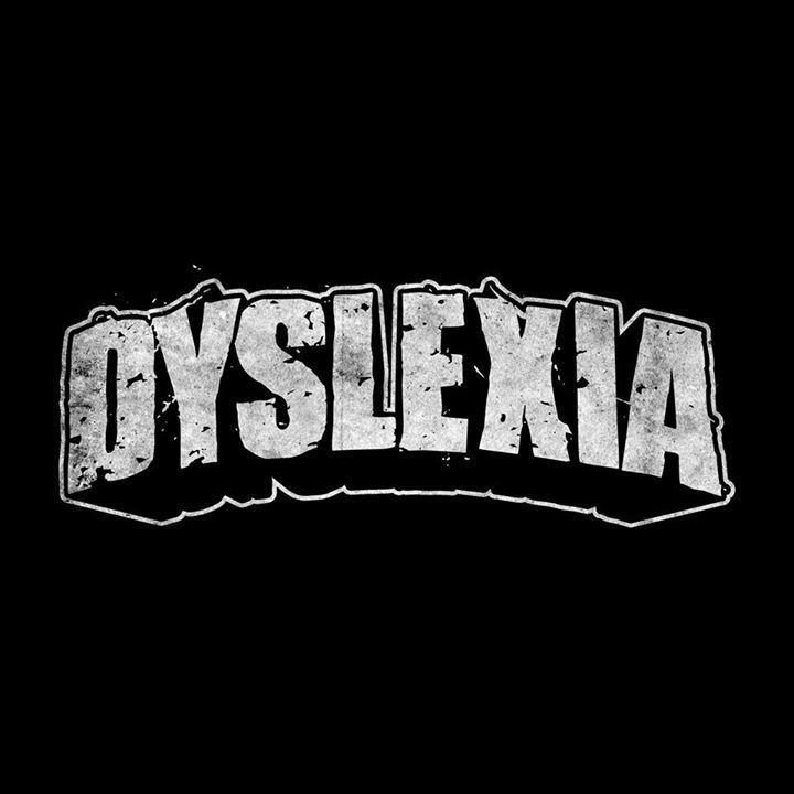 Dyslexia Tour Dates