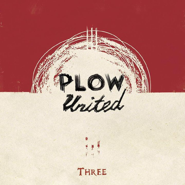 Plow United Tour Dates