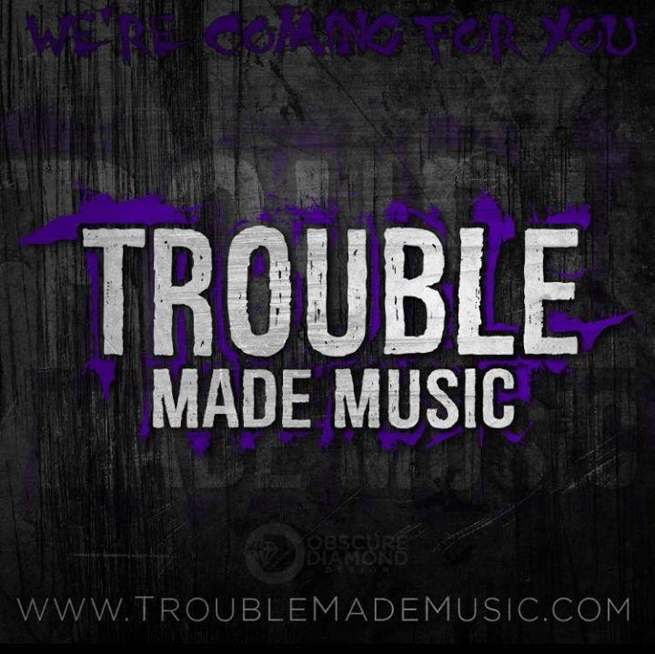 Trouble Made Music Tour Dates
