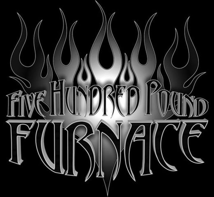 Five Hundred Pound Furnace Tour Dates