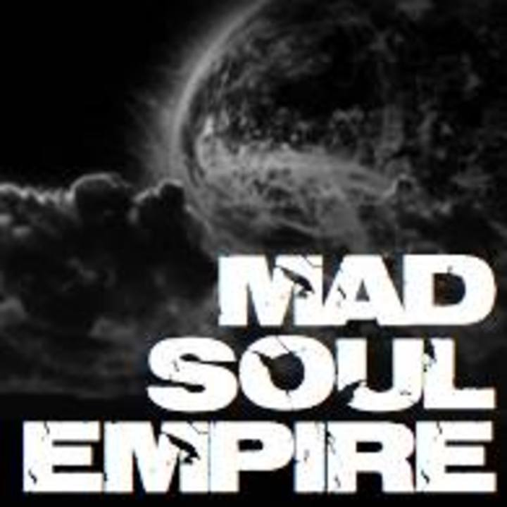 Mad Soul Empire Tour Dates