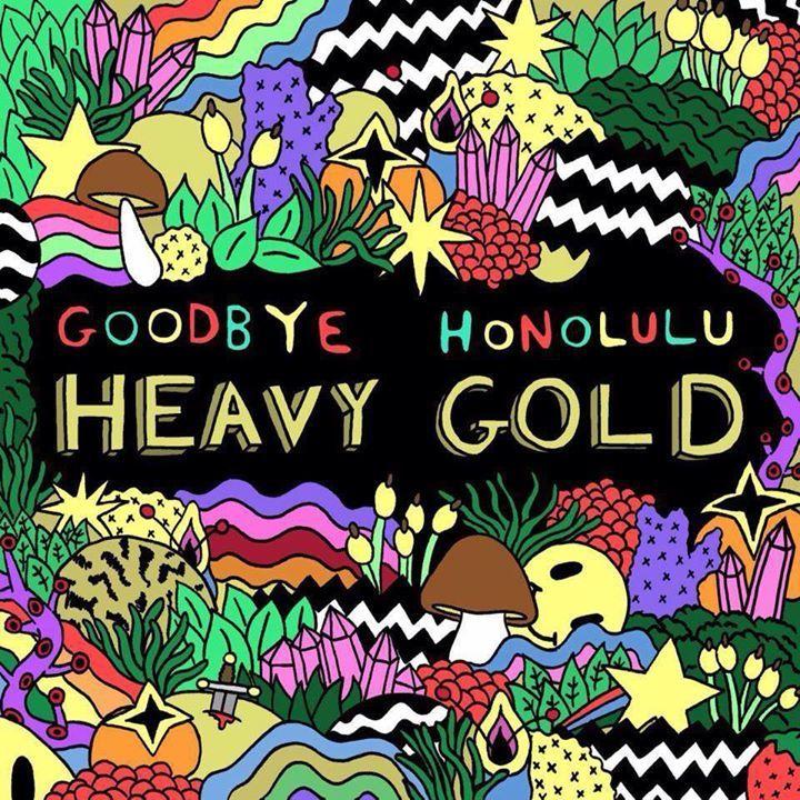 Goodbye Honolulu Tour Dates