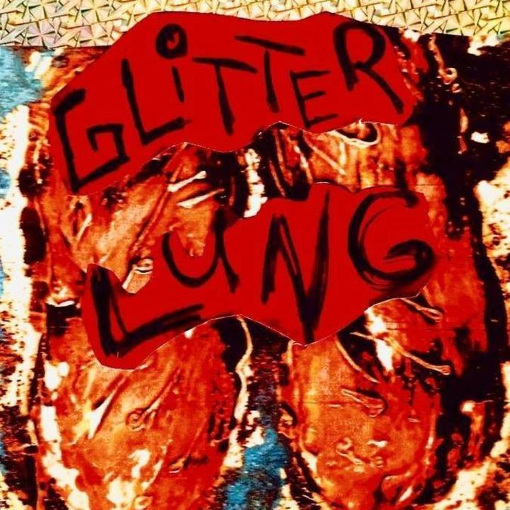 Glitter Lung Tour Dates