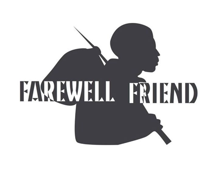 Farewell Friend Tour Dates