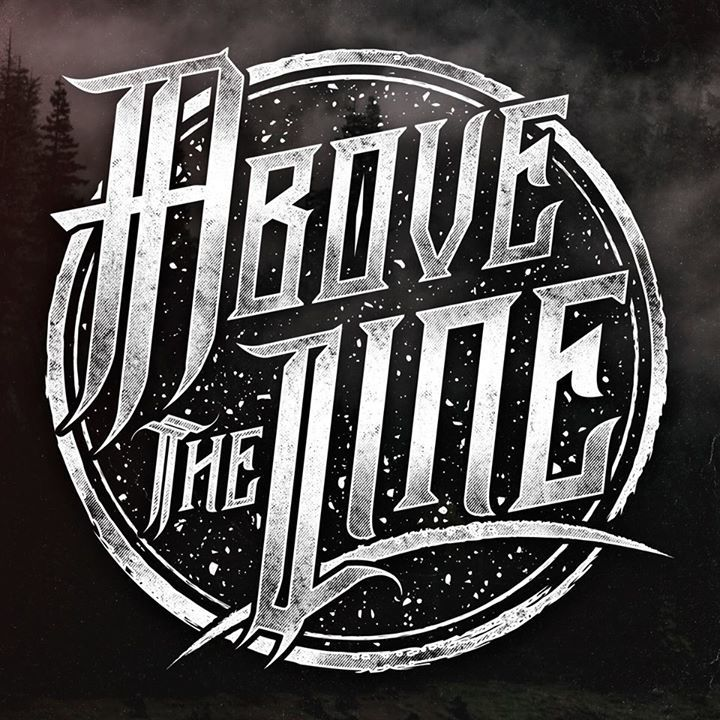 Above The Line Tour Dates