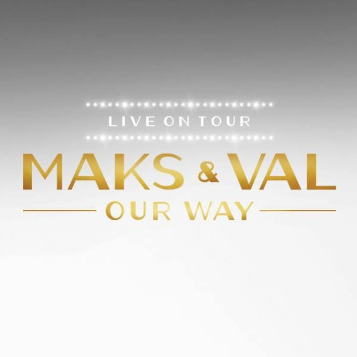 Maks and Val Tour Tour Dates