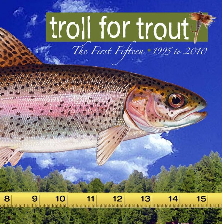 Troll for Trout Tour Dates