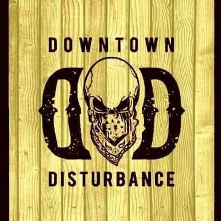 Downtown Disturbance Tour Dates