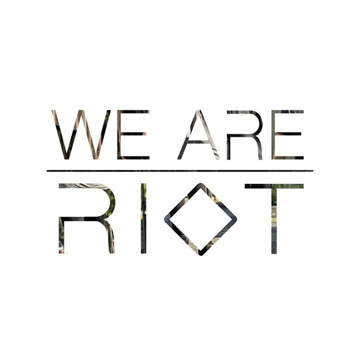 We are Riot Tour Dates