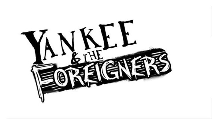 Yankee & The Foreigners Tour Dates