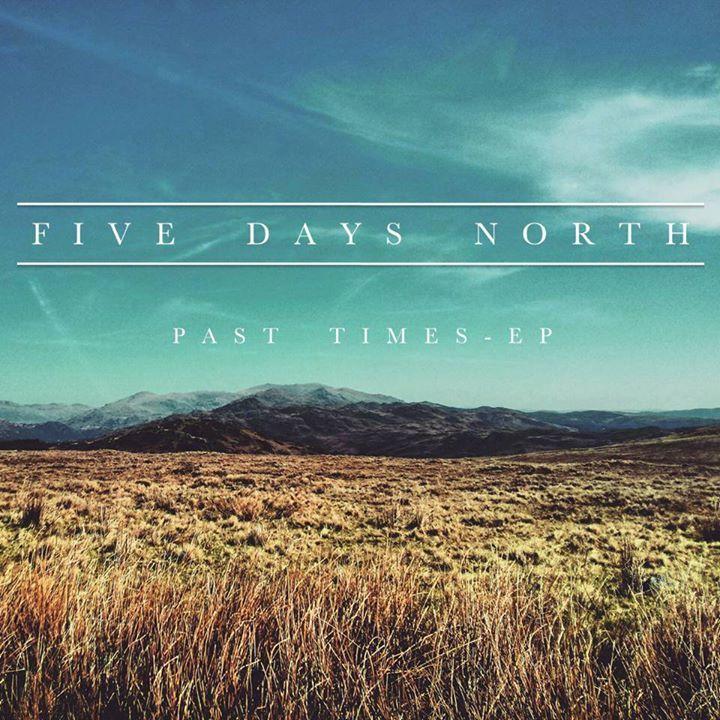 Five Days North Tour Dates