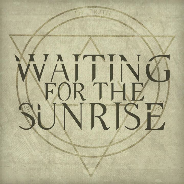 Waiting For The Sunrise Tour Dates