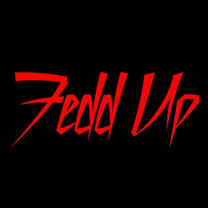 Fedd Up Tour Dates