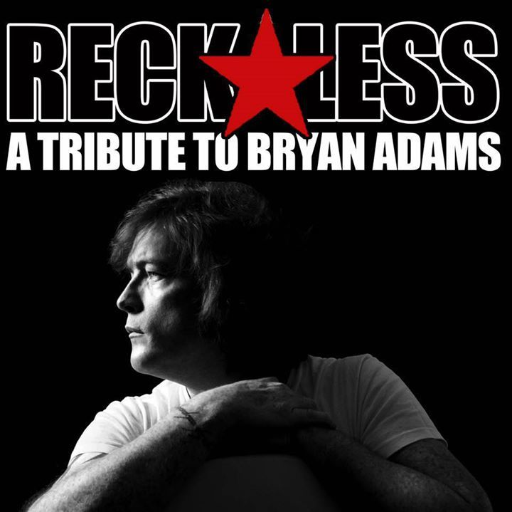 Reckless Bryan Adams Tribute Tour Dates