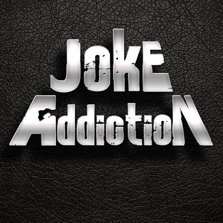 Joke Addiction Tour Dates