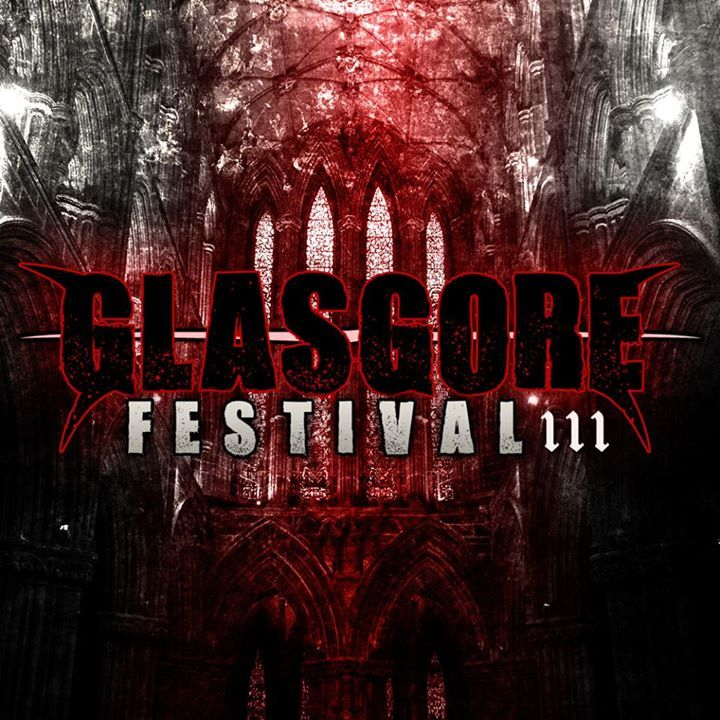 Glasgore Fest Tour Dates