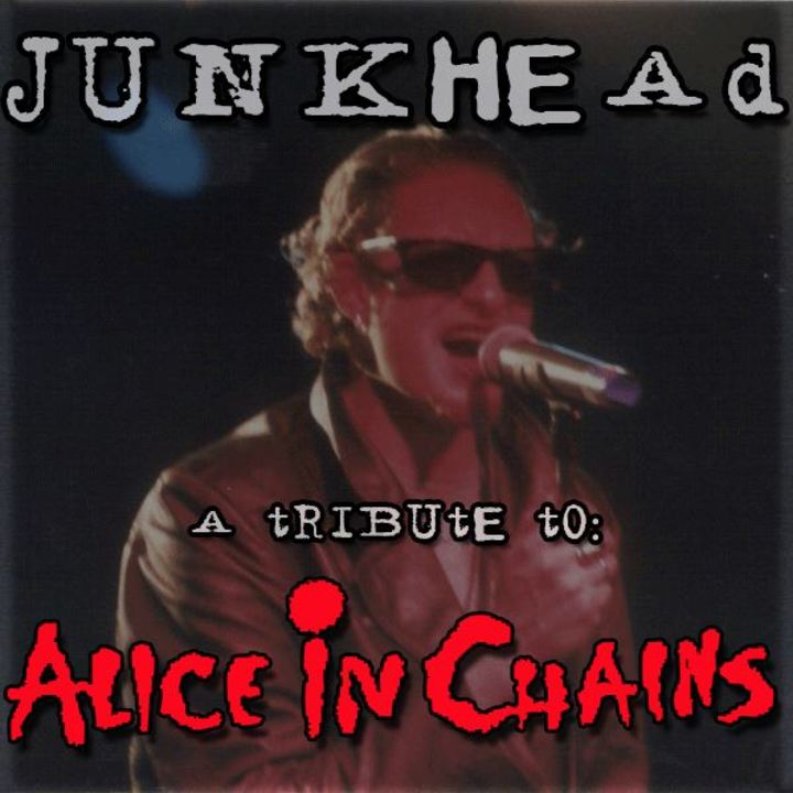Junkhead: A Tribute to Alice In Chains Tour Dates