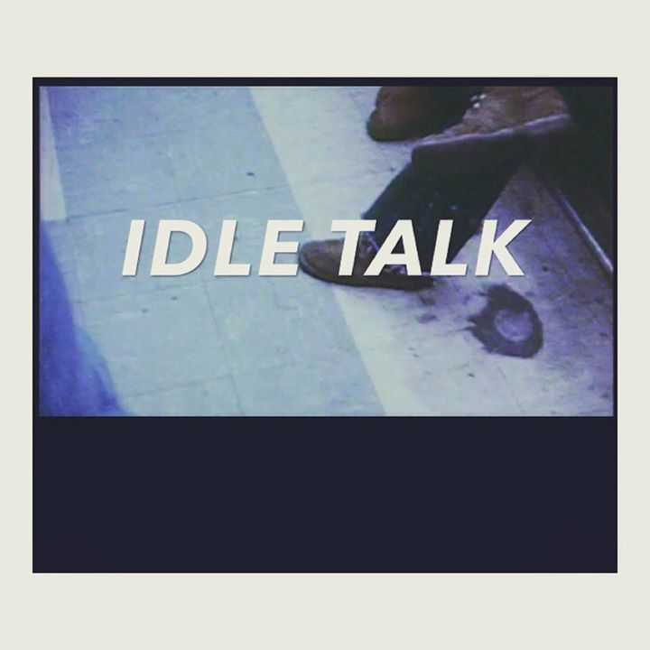 Idle Talk Tour Dates