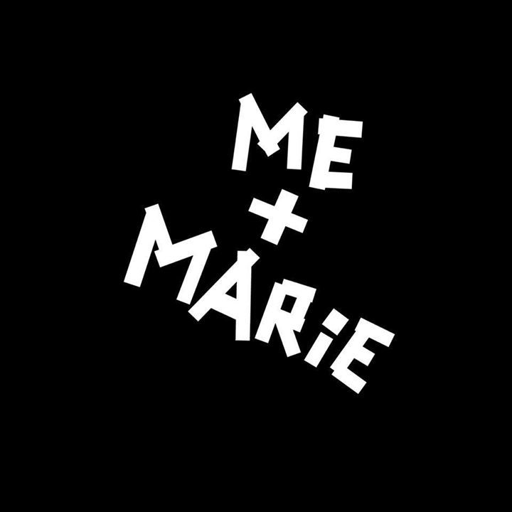 Me + Marie Tour Dates