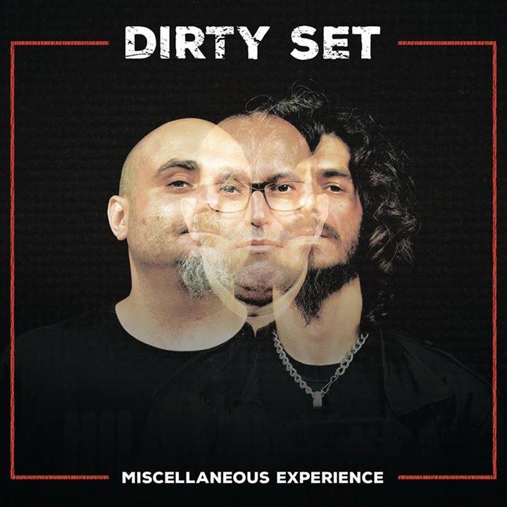 DIRTY SET Tour Dates