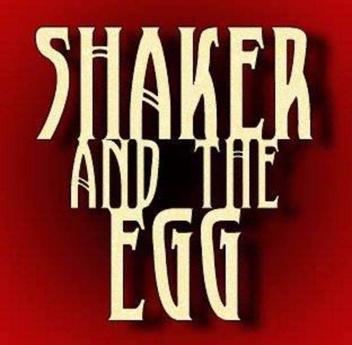 Shaker and the Egg Tour Dates