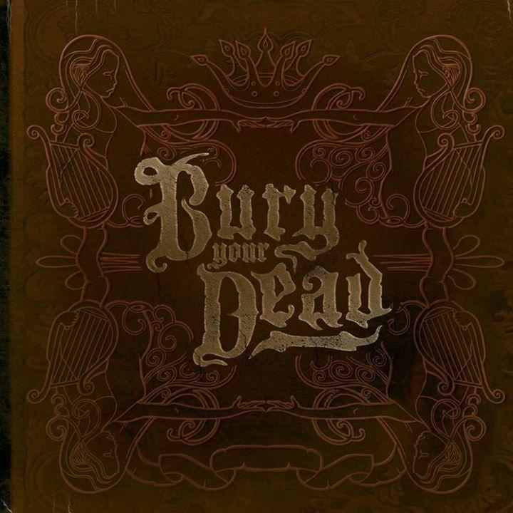 Bury Your Dead Tour Dates