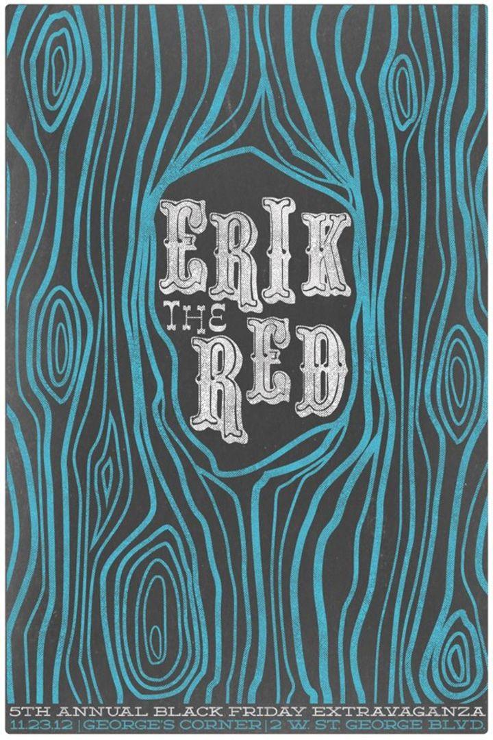 Erik The Red Tour Dates