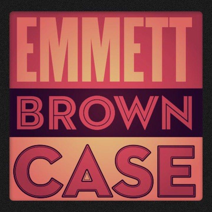 Emmett Brown Case Tour Dates
