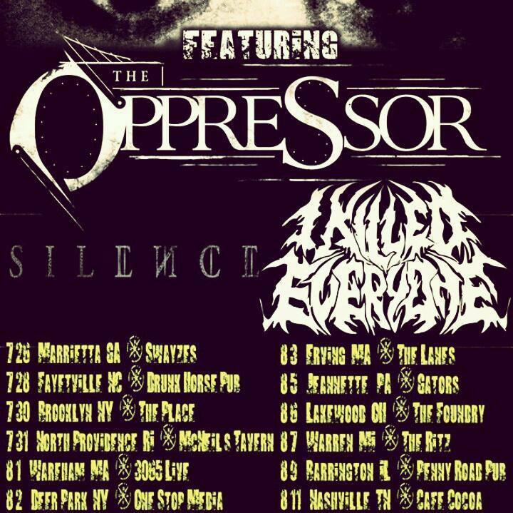 The Oppressor Tour Dates