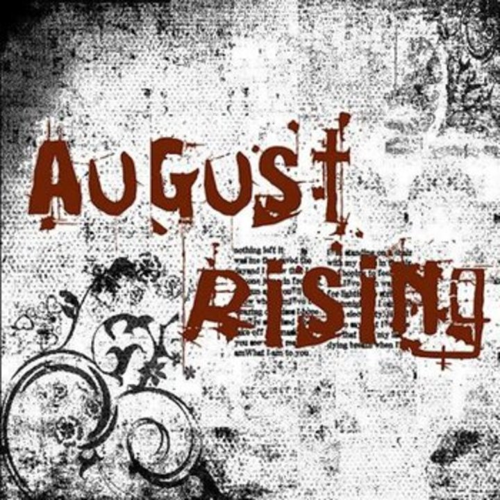 August Rising Tour Dates