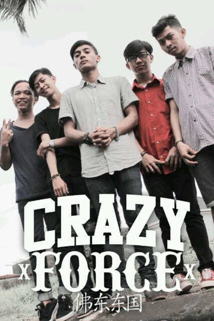 Crazy force Tour Dates