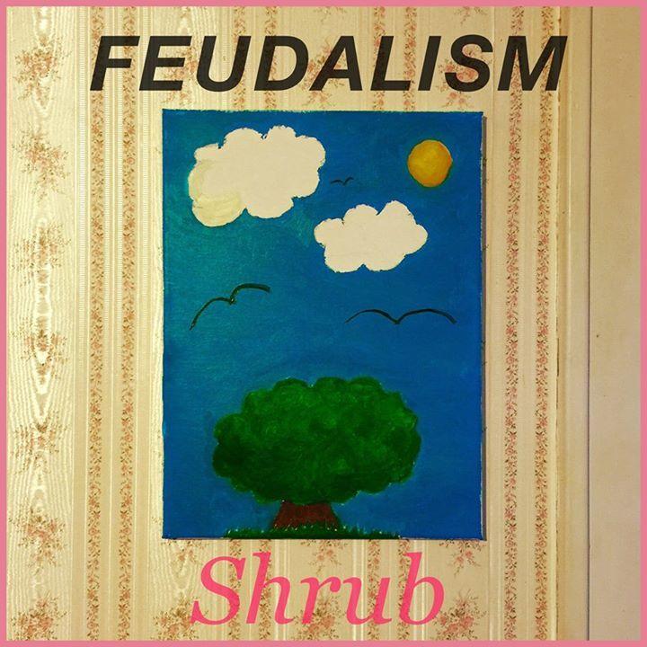 Feudalism Tour Dates