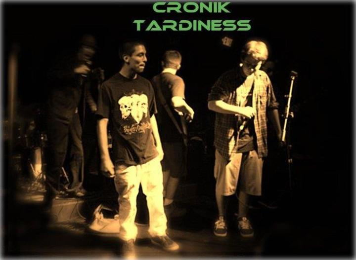 Cronik Tardiness Tour Dates