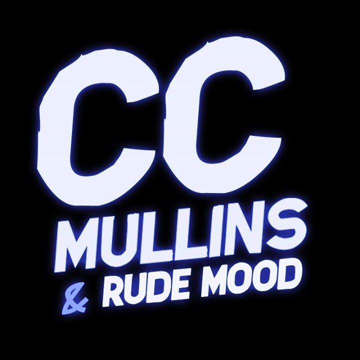 CC Mullins & Rude Mood Tour Dates