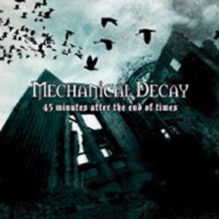 Mechanical Decay Tour Dates