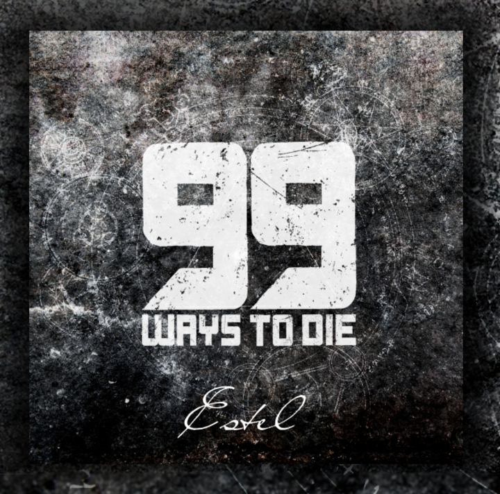 99 WAYS TO DIE Tour Dates