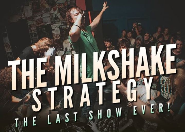 The Milkshake Strategy Tour Dates