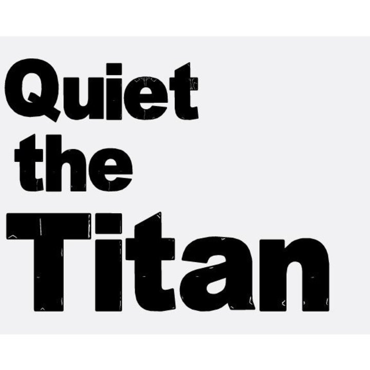 Quiet the Titan Tour Dates